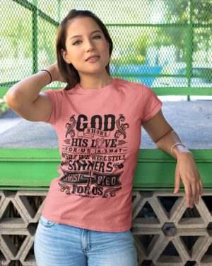 God Shows His Love Pink Cotton Tshirt for Women