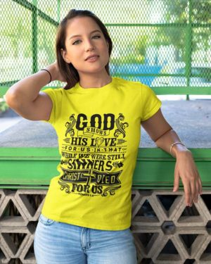 God Shows His Love Yellow Cotton Tshirt for Women
