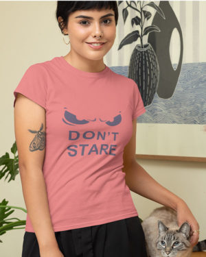 Don't Stare Pure Cotton Tshirt for Women pink