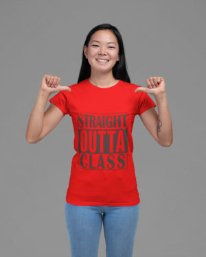 Straight Outta Class Pure Cotton Tshirt for Women Red