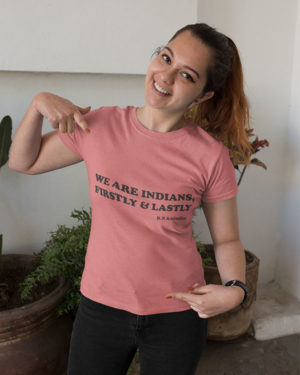 We are Indians Firstly and Lastly Pure Cotton Religious Tshirt For Women Pink