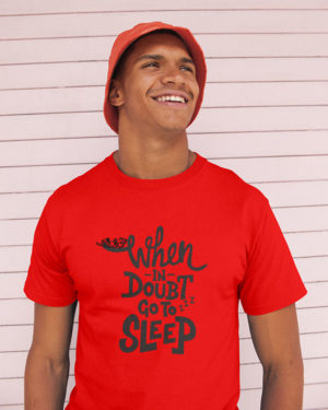 When in Doubt Go to Sleep Pure Cotton Tshirt for Men Red