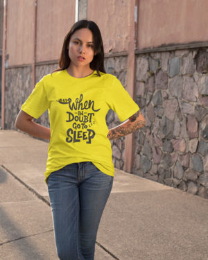 When in Doubt Go to Sleep Pure Cotton Tshirt for Women Yellow